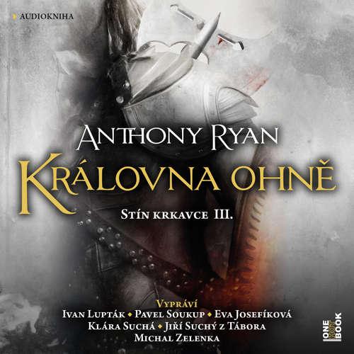 Audiokniha Královna ohně - Anthony Ryan - Ivan Lupták