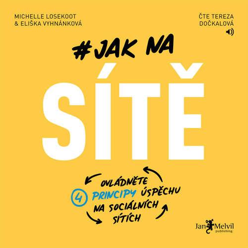 Audiokniha Jak na sítě - Eliška Vyhnánková - Tereza Dočkalová