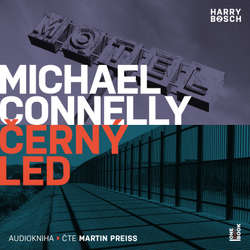 Audiokniha Černý led - Michael Connelly - Martin Preiss