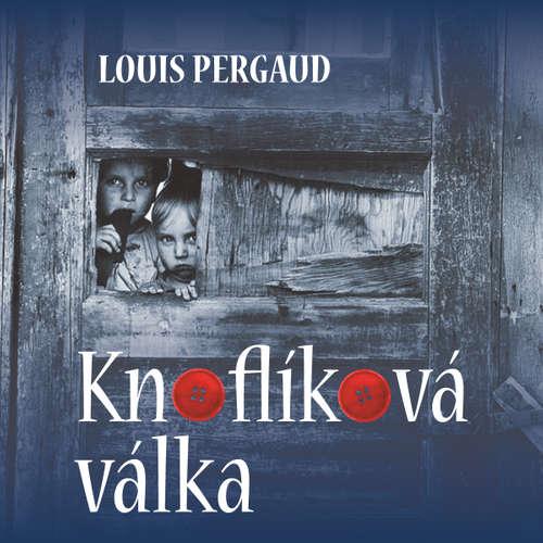 Audiokniha Knoflíková válka - Louis Pergaud - Jan Novotný