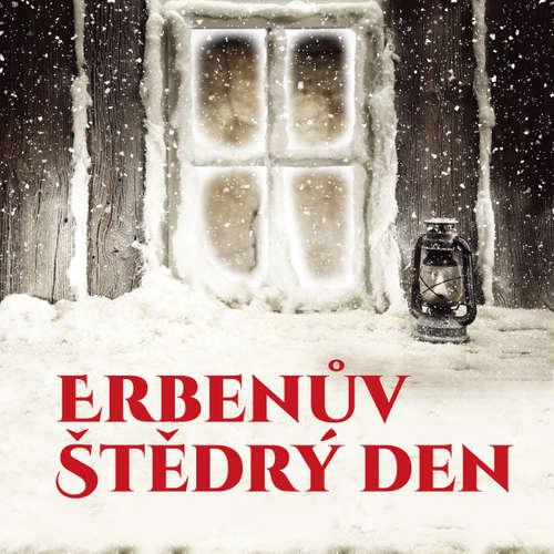 Audiokniha Erbenův Štědrý den hudbou i slovem - Karel Jaromír Erben - Jana Šulcová