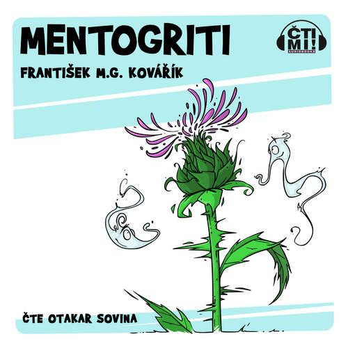 Audiokniha Mentogriti - František M.G. Kovářík - Otakar Sovina