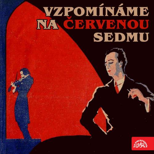Audiokniha Vzpomínáme na Červenou sedmu - Jan Wenig - Alena Kreuzmannová
