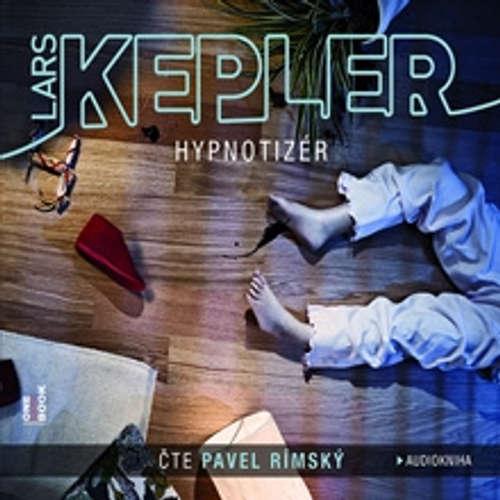 Audiokniha Hypnotizér - Lars Kepler - Pavel Rímský