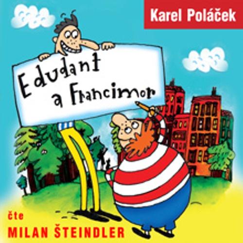 Edudant a Francimor - Karel Poláček (Audiokniha)