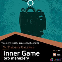 Audiokniha Inner Game pro manažery - Timothy Gallwey - Aleš Zbořil