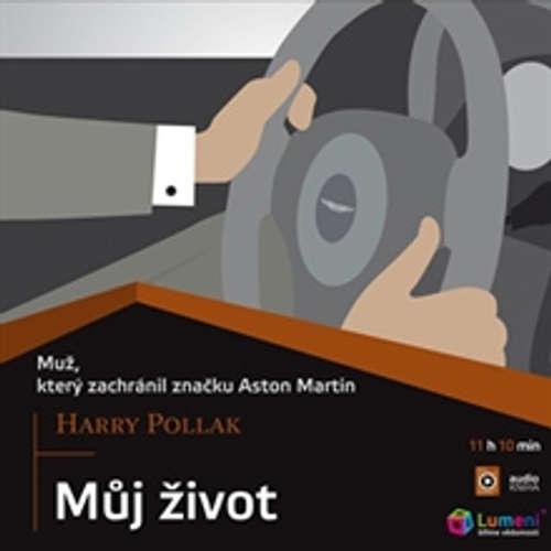 Audiokniha Můj život - Harry Pollak - Zdeněk Junák