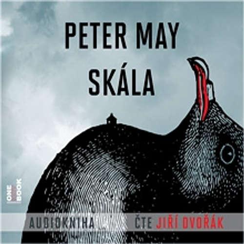 Audiokniha Skála - Peter May - Jiří Dvořák