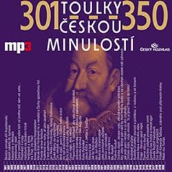 Toulky českou minulostí 301 - 350 - Josef Veselý (Audiokniha)