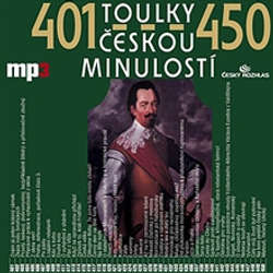 Audiokniha Toulky českou minulostí 401 - 450 - Josef Veselý - Igor Bareš
