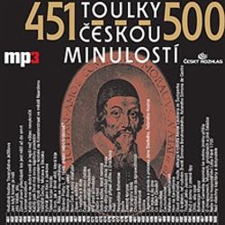 Toulky českou minulostí 451 - 500 - Josef Veselý (Audiokniha)