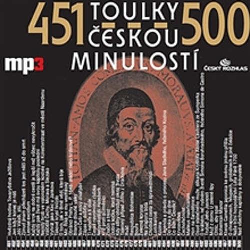Audiokniha Toulky českou minulostí 451 - 500 - Josef Veselý - Igor Bareš