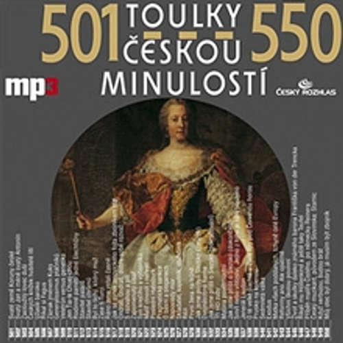 Audiokniha Toulky českou minulostí 501 - 550 - Josef Veselý - Igor Bareš