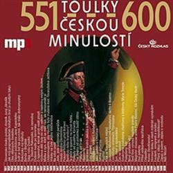 Toulky českou minulostí 551 - 600 - Josef Veselý (Audiokniha)