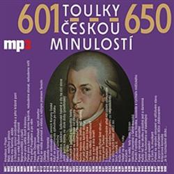 Toulky českou minulostí 601 - 650 - Josef Veselý (Audiokniha)