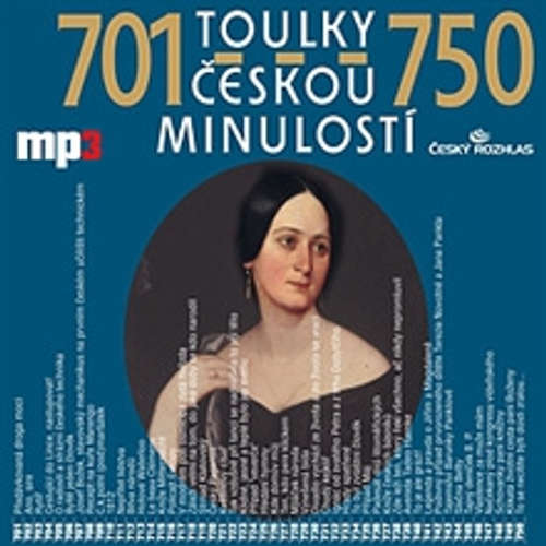 Audiokniha Toulky českou minulostí 701 - 750 - Josef Veselý - Igor Bareš