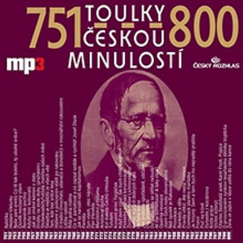 Audiokniha Toulky českou minulostí 751 - 800 - Josef Veselý - Igor Bareš
