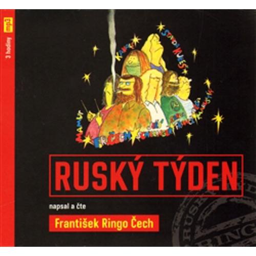 Ruský týden - František Ringo Čech (Audiokniha)