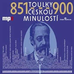 Audiokniha Toulky českou minulostí 851 - 900 - Josef Veselý - Josef Veselý