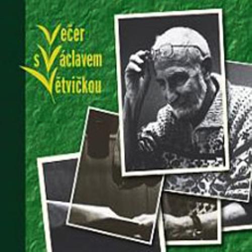 Večer s Václavem Větvičkou - Václav Větvička (Audiokniha)