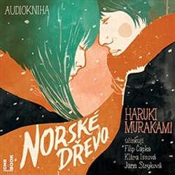 Audiokniha Norské dřevo - Haruki Murakami - Filip Čapka