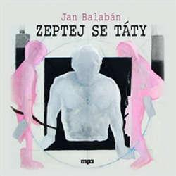 Audiokniha Zeptej se táty - Jan Balabán - Norbert Lichý