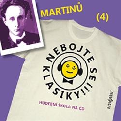 Nebojte se klasiky 4 - Bohuslav Martinů - Unknown Author (Audiokniha)
