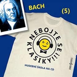 Audiokniha Nebojte se klasiky 5 - Johann Sebastian Bach - Autor Neznámy - Saša Rašilov mladší
