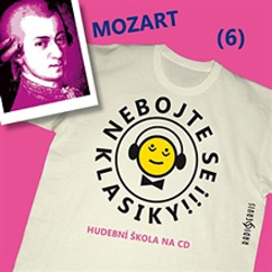 Nebojte se klasiky 6 - Wolfgang Amadeus Mozart - Unknown Author (Audiokniha)