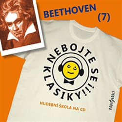 Nebojte se klasiky 7 - Ludwig van Beethoven - Unknown Author (Audiokniha)