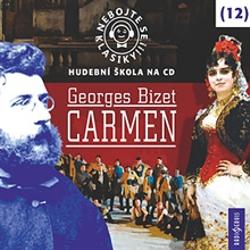 Nebojte se klasiky 12 - Carmen - Různí Autoři (Audiokniha)