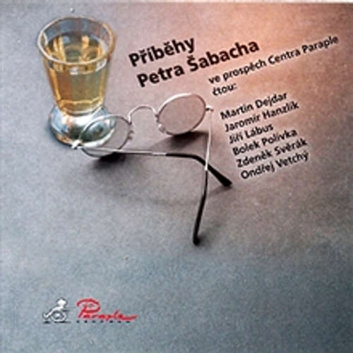 Audiokniha Příběhy Petra Šabacha - Petr Šabach - Jiří Lábus