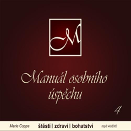 Manuál osobního úspěchu 4 - Marie Copps (Audiokniha)
