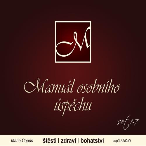 Manuál osobního úspěchu 1-7 - Marie Copps (Audiokniha)