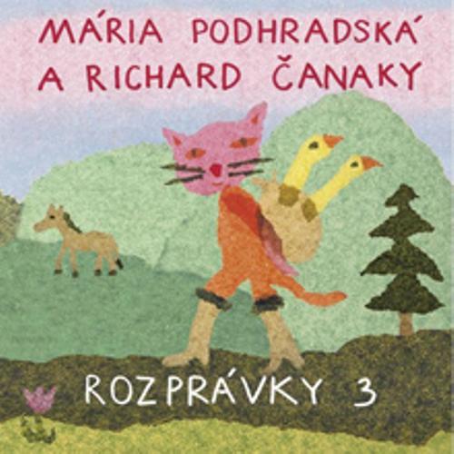 Rozprávky 3 - Mária Podhradská (Audiokniha)