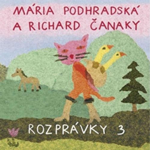 Audiokniha Rozprávky 3 - Mária Podhradská - Mária Podhradská