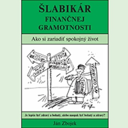 Šlabikár Finančnej Gramotnosti - Ján Zbojek (Audiokniha)