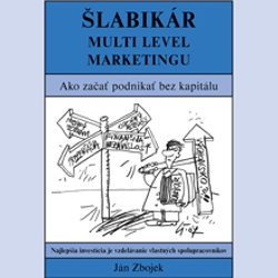 Šlabikár Multi Level Marketingu - Ján Zbojek (Audiokniha)