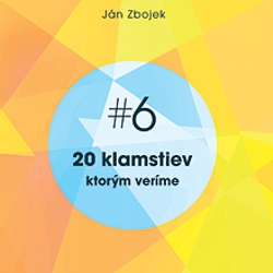 20 klamstiev, ktorým veríme - Ján Zbojek (Audiokniha)