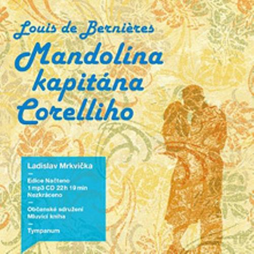 Mandolína kapitána Corelliho - Louis de Bernières (Audiokniha)