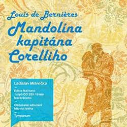 Audiokniha Mandolína kapitána Corelliho - Louis de Bernières - Ladislav Mrkvička