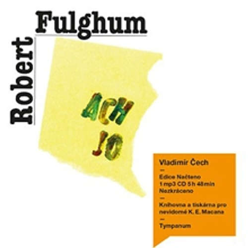 Audiokniha Ach jo - Robert Fulghum - Vladimír Čech