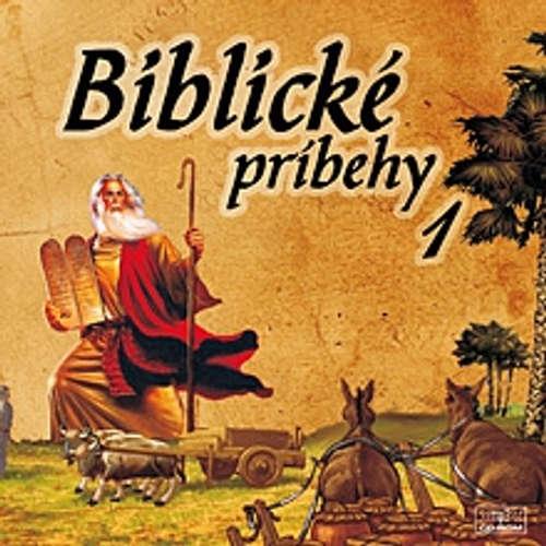Audiokniha Biblické príbehy 1 - Autor Neznámy - Anton Vaculík