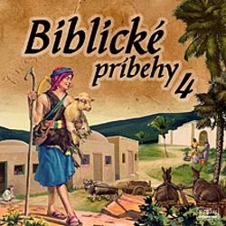 Biblické príbehy 4 - Autor Neznámy (Audiokniha)