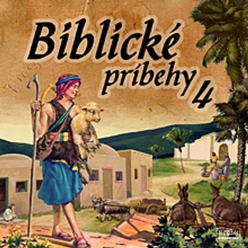 Audiokniha Biblické príbehy 4 - Autor Neznámy - Anton Vaculík
