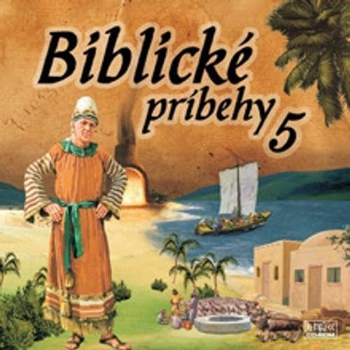 Audiokniha Biblické príbehy 5 - Autor Neznámy - Anton Vaculík
