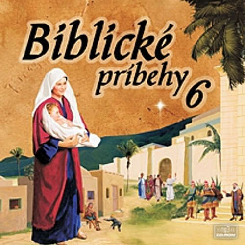 Audiokniha Biblické príbehy 6 - Autor Neznámy - Anton Vaculík