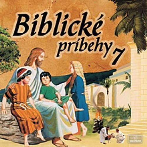 Audiokniha Biblické príbehy 7 - Autor Neznámy - Anton Vaculík