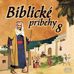 Biblické príbehy 8 - Autor Neznámy (Audiokniha)
