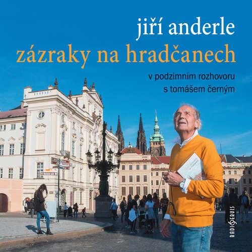 Audiokniha Zázraky na Hradčanech - Jiří Anderle - Jiří Anderle